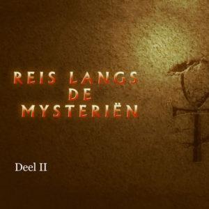 Reis-langs-de-mysterien-deel-II-800